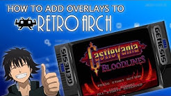 How to add Overlays to Retroarch (Updated)