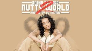 Sasha Go Hard - Bang That (Nutty World 2)