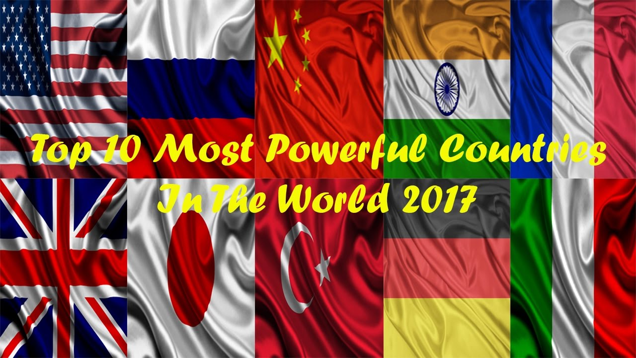 Top Most Powerful Countries In The World YouTube - World most powerful countries in 2016