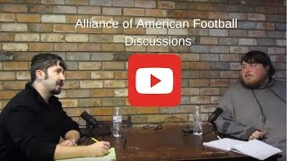 Alliance of American Football...Our Thoughts