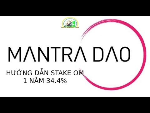 Hướng dẫn Stake Mantra Dao ( OM) lợi nhuận 34,4% 1 năm