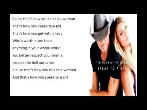 Tim McGraw, Faith Hill   Speak to a Girl Lyric Video