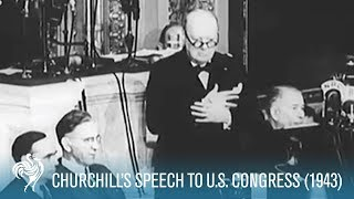 Sir Winston Churchill's Fighting Speech To U.S. Congress (1943) | British Pathé