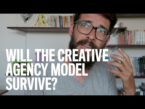 Will The Creative Agency Model Survive?