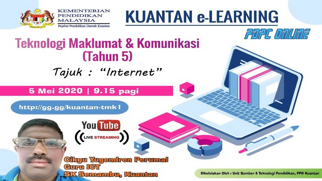 Kuantan E Learning Teknologi Maklumat Komunikasi Tahun 5 Internet Youtube
