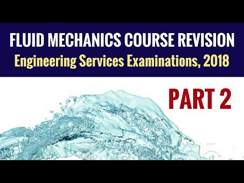 Fluid Mechanics Revision - UPSC ESE - Part 2 - Engineering Services Examination (ESE)