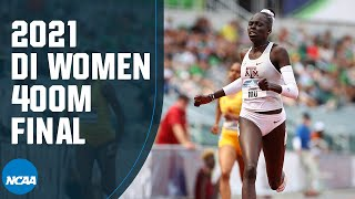 Women's 400m - 2021 NCAA Track And Field Championship