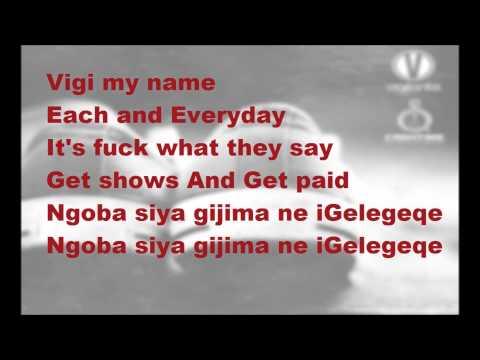 DJ Vigilante Ft Ma E, PRO & Maggz - Sgelekeqe (Lyrics)