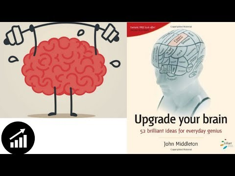 #48 - Upgrade Your Brain: 52 Brilliant Ideas for Everyday Genius - Book Review