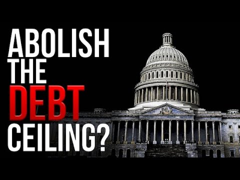 Is it Time to Abolish the Debt Ceiling?