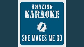 She Makes Me Go (Radio Edit) (Karaoke Version) (Originally Performed By Arash & Sean Paul)
