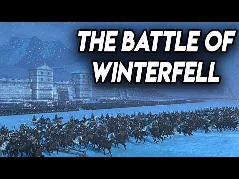 THE BATTLE OF WINTERFELL - Total War: Game OF Thrones from YouTube · Duration:  33 minutes 50 seconds