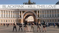 [KPOP IN PUBLIC CHALLENGE] BLACKPINK - Kill This Love cover by X.EAST