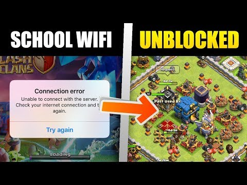 How To Play Clash Of Clans On School Wi-Fi! (UNBLOCK CoC)