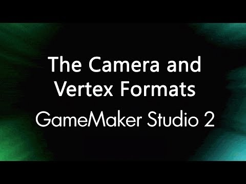 3D Games in Game Maker Studio 2 - The Camera and Vertex Buffers