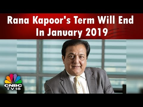 Rana Kapoor's Term As MD & CEO At Yes Bank To End In January 2019: RBI | Breaking News | CNBC-TV18