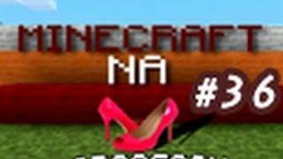 Minecraft na obcasach #36 - Statek i podwodna wyprawa
