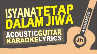 Isyana Sarasvati - Tetap dalam jiwa ( Acoustic Cover.Karaoke.lirik)