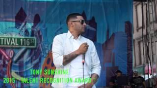 """""""TONY SUNSHINE"""" RECEIVES AWARD  2015 116TH ST  FESTIVAL"""