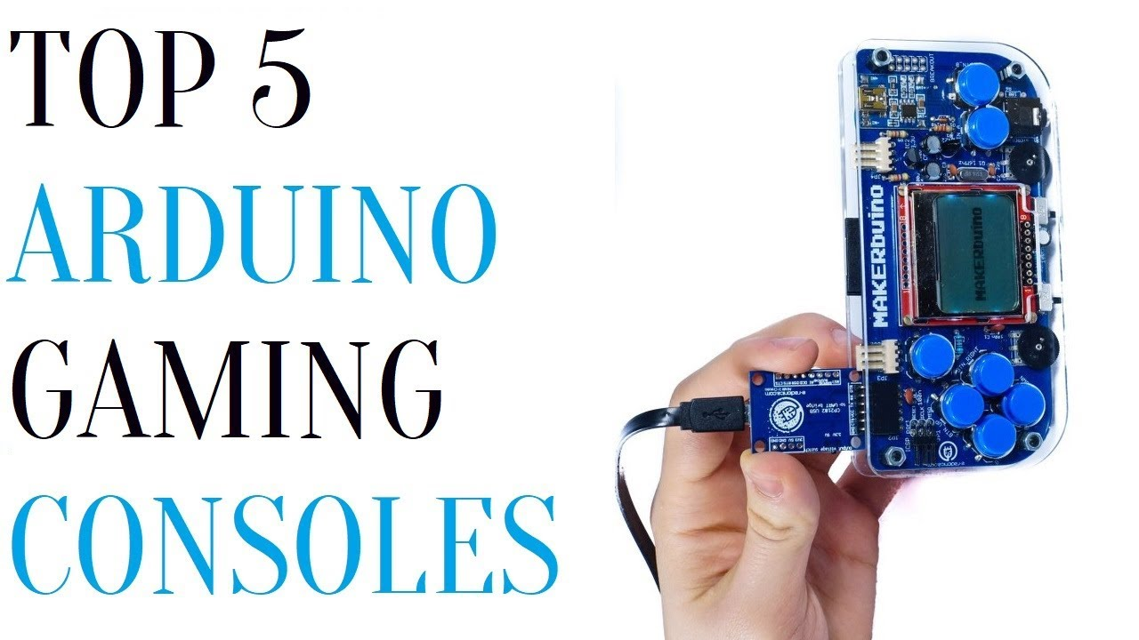Top 5 Arduino Gaming Consoles by Mr  Tech