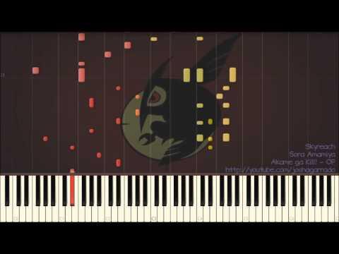 Akame ga Kill! (アカメが斬る!) OP - Skyreach - piano version