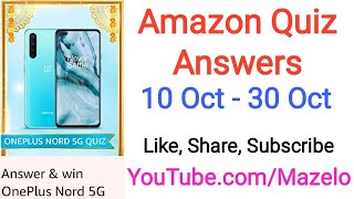 Amazon Oneplus Nord 5g Quiz Answers Today 10 October 2020 Win Oneplus Nord 5g Youtube