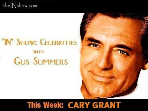 """""""IN Show Celebrities: Cary Grant. @GusSummers of theINshow.com showcases a short filmography."""""""
