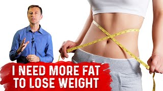 """The """"I Need More Fat to Lose Weight"""" Myth"""