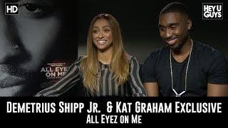 demetrius shipp jr kat graham exclusive movie interview   all eyez on me tupac jada pinkett