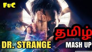 Dr.Strange Tamil Mashup