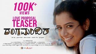 Rangamandira Love Proposal Teaser | Ashu Bedra, Praveen Tej, Ashika Ranganath,Shruti Prakash,Anupama