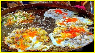 THE MASSIVE OYSTER n/ MUSSEL OMELETTE EVER - STREET FOOD AROUND THE WORLD