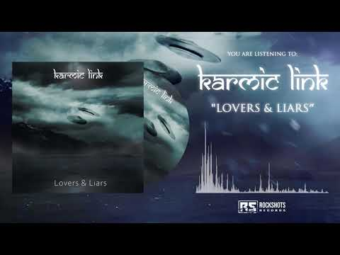 KARMIC LINK - Lovers & Liars (VISUALIZER)