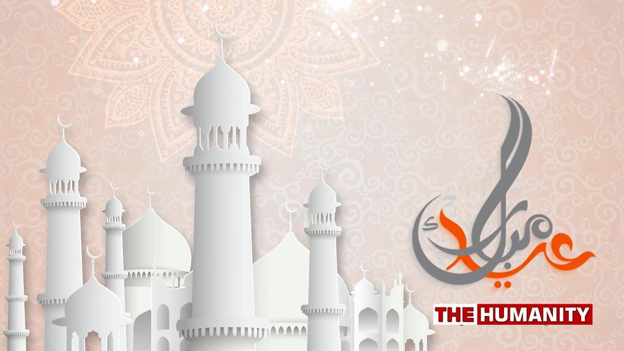 Eid Al-Adha Mubarak   Bakra Eid Mubarak   New Animation Video   New Whatsapp Status   The Humanity