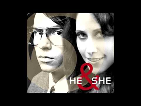 All That I Need - He & She