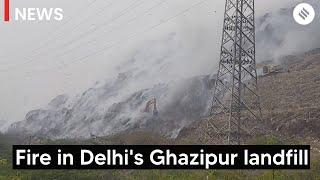 Watch: Smoke envelops the sky as fire smoulders in Delhi's Ghazipur landfill