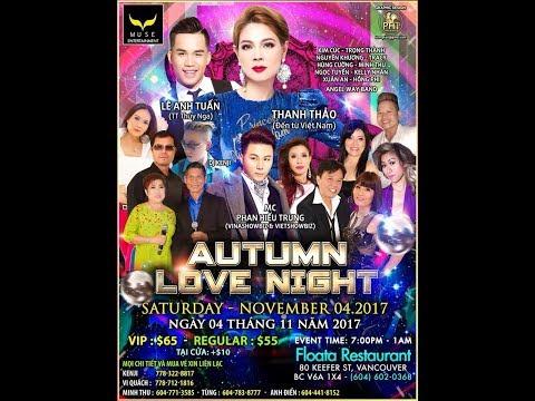 Vietnamese Love Night Concert Live Event - Vancouver Canada - Nov 2017