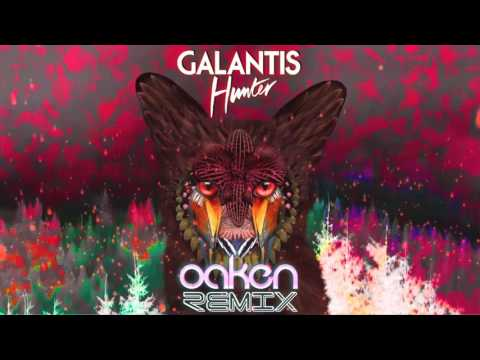 Galantis - Hunter (Oaken Remix) [Free DL]