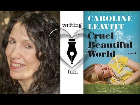 Writing Fun | Ep. 172 : Cruel Beautiful World with Caroline Leavitt