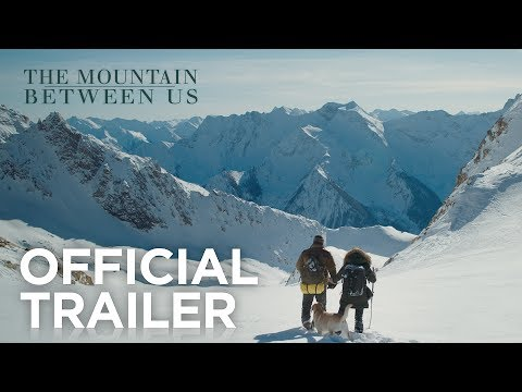THE MOUNTAIN BETWEEN US | Trailer 1 | In Cinemas October 12