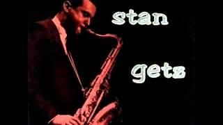 Stan Getz Quartet - I