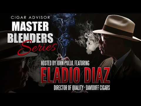 Master Blenders Video Podcast: Eladio Diaz, Director of Quality - Davidoff Cigars