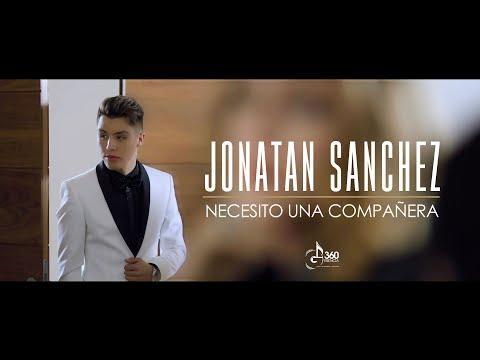 Jonatan Sanchez Necesito Una Compañera  Oficial