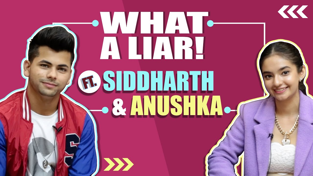 Download What A Liar! ft. Siddharth Nigam & Anushka Sen   Who Lies Better?