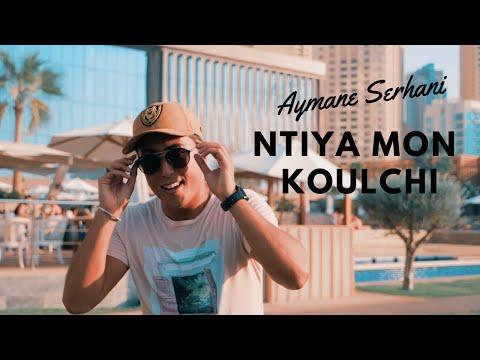 Aymane Serhani - Ntiya Mon Koulchi Avec Harone Synthé