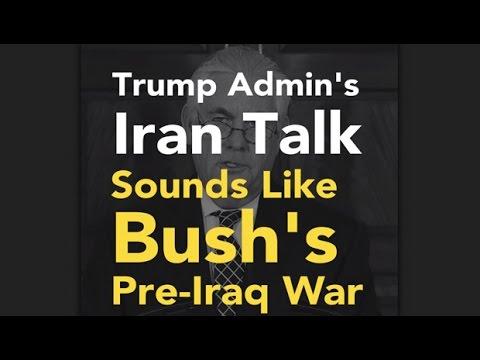 Iran Talk Sounds Like Bush's Pre-Iraq War