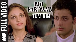 official-koi-fariyaad-full-song---jagjit-singh-tum-bin
