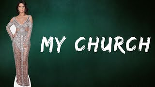 Maren Morris - My Church (Lyrics)