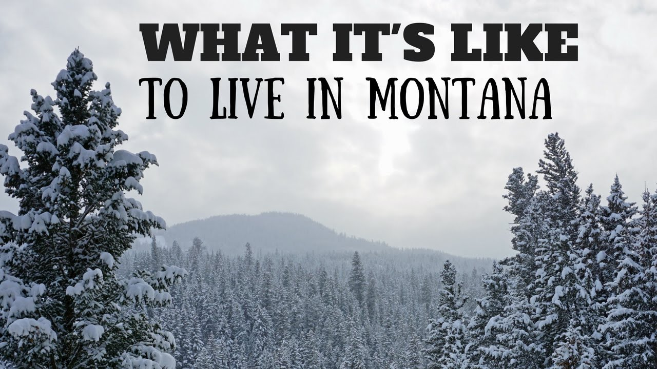 what it s like to live in montana youtube