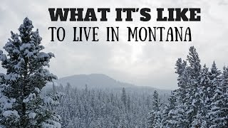 What It's Like To Live in Montana